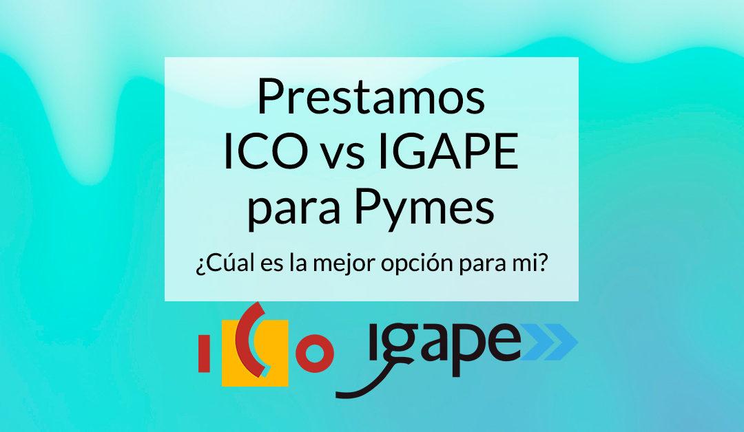 Comparativa Prestamos Avalados ICO – IGAPE (COVID)